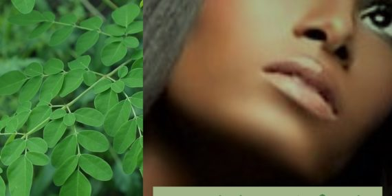 7 Amazing Ways Moringa can improve your hair and skin